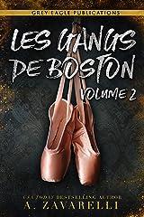 Les Gangs de Boston : Volume Deux Format Kindle