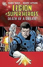 Legion of Super-Heroes (2005-2009) Vol. 2: Death of a Dream