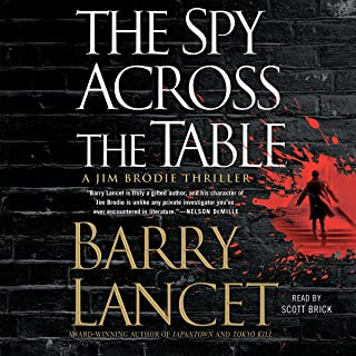 The Spy Across the Table: A Jim Brodie Thriller