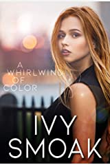 A Whirlwind of Color (The Light to My Darkness Book 2) Kindle Edition