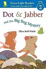 Dot & Jabber and the Big Bug Mystery Kindle Edition