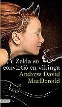 Y Zelda se convirtió en vikinga (Edición mexicana) (Spanish Edition)