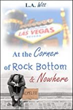 At the Corner of Rock Bottom & Nowhere (English Edition)