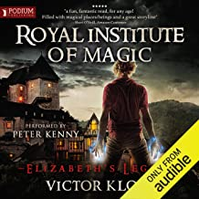 Elizabeth's Legacy: Royal Institute of Magic, Book 1