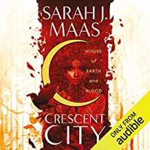 House of Earth and Blood: The Crescent City, Book 1