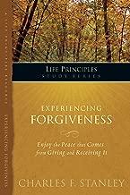 Experiencing Forgiveness (Life Principles Study Series)