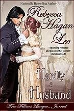 Hardly a Husband (Free Fellows League Book 3)