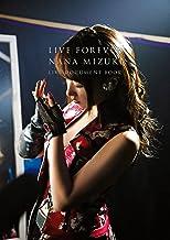 表紙: LIVE FOREVER(通常版) NANA MIZUKI LIVE DOCUMENT BOOK (幻冬舎単行本)   水樹奈々