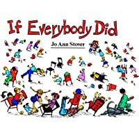 If Everybody Did by Jo Ann Stover (Paper Back)