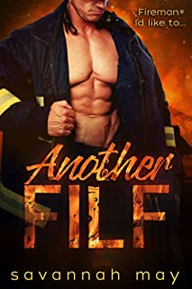 Another FILF: (Fireman I'd Like to F**k) (Hotshots Book 2)