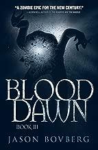Blood Dawn (Blood Trilogy Book 3)