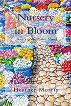 Nursery in Bloom (Colvin Series Book 2)