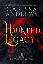 Haunted Legacy: A Supernatural Ghost Series (The Windhaven Witches Book 3)