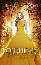 Goldheart: A Retelling of Rumpelstiltskin (The Andari Chronicles Book 2)