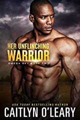 Her Unflinching Warrior (Omega Sky Book 2) Kindle Edition