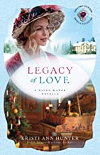 Legacy of Love (): A Haven Manor Novella