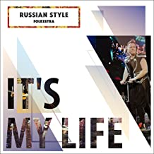 Best its my life russian Reviews