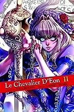 Le Chevalier d'Eon Vol. 2