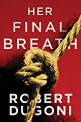 Her Final Breath (Tracy Crosswhite Book 2) Kindle Edition