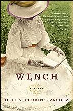 Wench: A Novel (P.S.)
