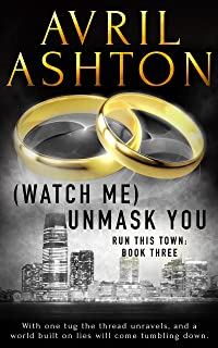 (Watch Me) Unmask You (Run This Town Book 3) (English Edition)