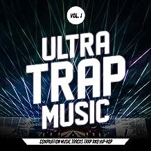 Ultra Trap Music, Vol. 1 [Explicit] (All Trap Music)