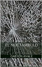 EL NOCTÁMBULO (Spanish Edition)