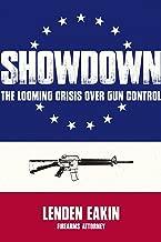 Showdown: The Looming Crisis Over Gun Control
