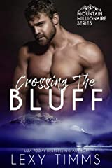Crossing the Bluff (Mountain Millionaire Book 2) Kindle Edition