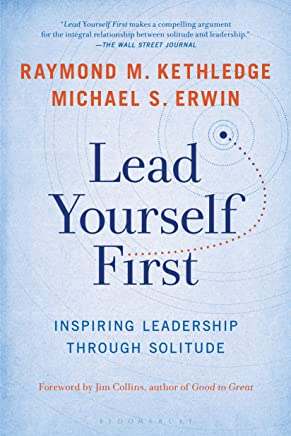Lead Yourself First: Inspiring Leadership Through Solitude (English Edition)