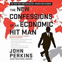 The New Confessions of an Economic Hit Man (Updated and Expanded Second Edition)
