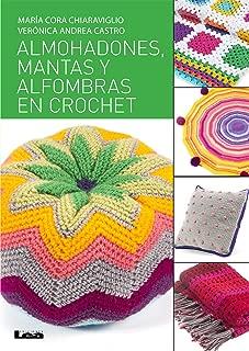Almohadones, mantas y alfombras en crochet (Spanish Edition)