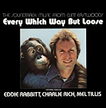 The Soundtrack Music From Clint Eastwood`s Every Which Way But Loose
