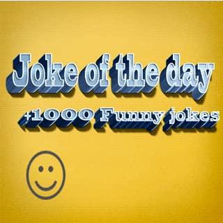joke of  the day  +1000 funny jokes