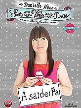 Por uma Vida Mais Doce: A Saideira (Portuguese Edition)