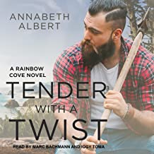 Tender with a Twist: Rainbow Cove Series, Book 2