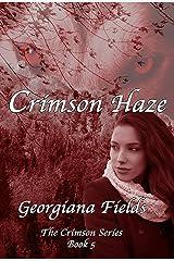 Crimson Haze (The Crimson Series Book 5) Kindle Edition