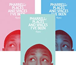 pharrell places and spaces i've been
