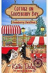 Cottage on Gooseberry Bay: Gooseberry Christmas Kindle Edition