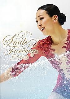 浅田真央『Smile Forever』~美しき氷上の妖精~ Blu-ray