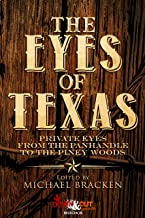 The Eyes of Texas: Private Eyes from the Panhandle to the Piney Woods