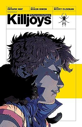 The True Lives of the Fabulous Killjoys (English Edition)