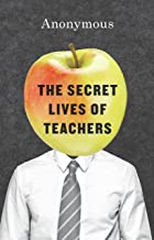 Best the secret lives of teachers by anonymous Reviews
