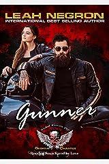 Gunner, Wicked Warriors MC Georgia Charter (Wicked Bad Boy Biker Motorcycle Club Romance Book 15): Bleeding Souls Saved By Love! Kindle Edition