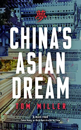 China's Asian Dream: Empire Building along the New Silk Road (English Edition)