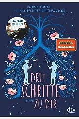 Drei Schritte zu dir: Roman (German Edition) Kindle Edition