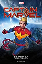 Captain Marvel: Liberation Run Prose Novel