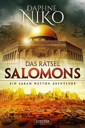 DAS RÄTSEL SALOMONS: Thriller (Sarah Weston Abenteuer 2) (German Edition)