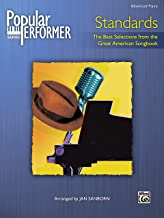 Popular Performer Standards: The Best Selections from the Great American Songbook