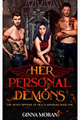 Her Personal Demons (The Seven Sinners of Hell's Kingdom Book 1) Kindle Edition